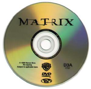 Un jugoso DVD de Matrix tengo en mi poder...